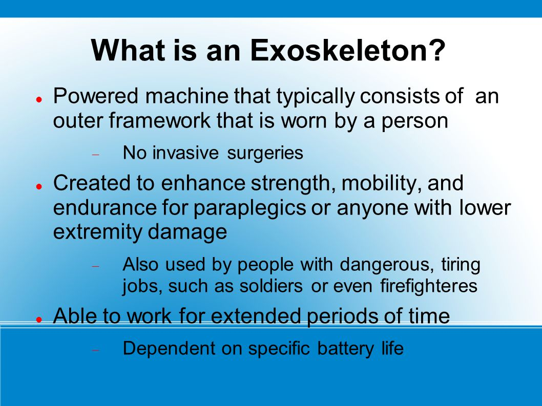 What is an Exoskeleton Powered machine that typically consists of an outer framework that is worn by a person.