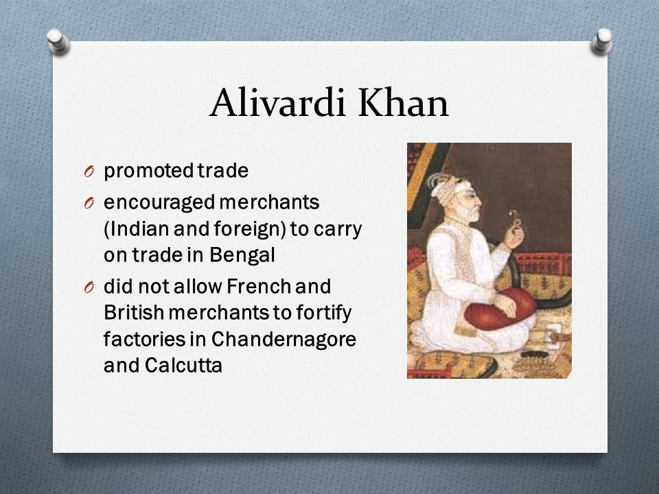 Alivardi Khan promoted trade