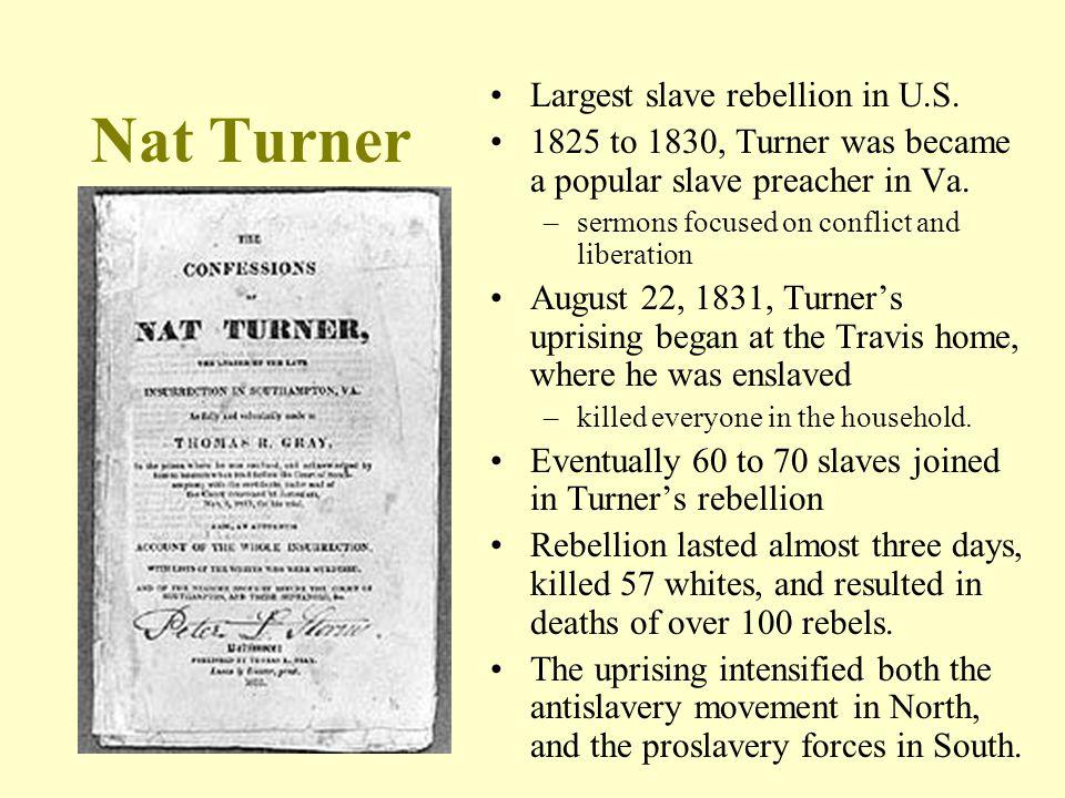 Nat Turner Largest slave rebellion in U.S.