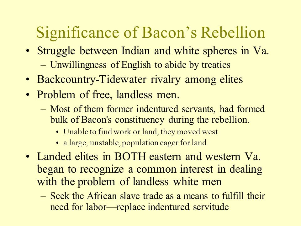 Significance of Bacon's Rebellion