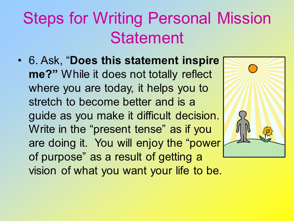 personal mission for being pro life essay A mission statement explains the organization's reason for being,  mission statement: to live life   the five-step plan for creating personal mission.