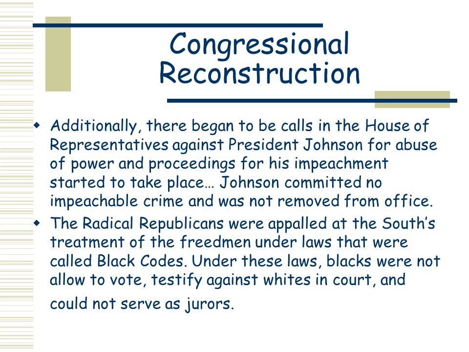 congressional reconstruction civil war The reconstruction act, a series of 4 laws passed by congress  in relation to  the reconstruction of the south following the civil war.