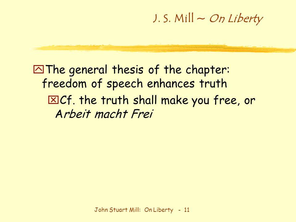 john stuart mills on liberty Liberty and education: john stuart mill's dilemma - volume 40 issue 152 - e g  west.