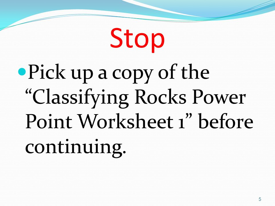 LEQ What characteristics do geologists observe to classify group – Classifying Rocks Worksheet