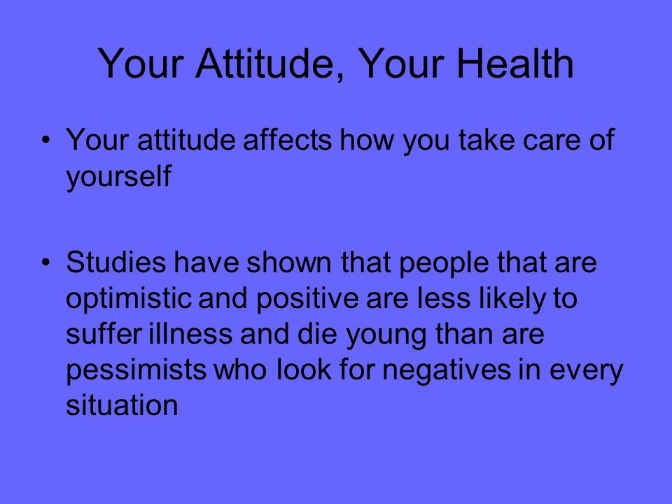 Your Attitude, Your Health