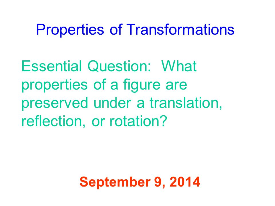 Properties of Transformations