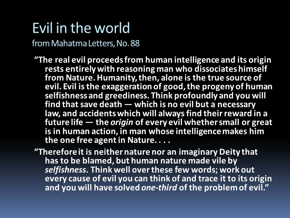 Evil in the world from Mahatma Letters, No. 88