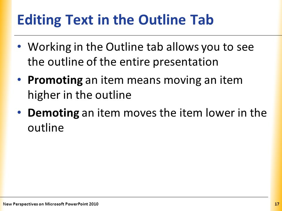 Editing Text in the Outline Tab
