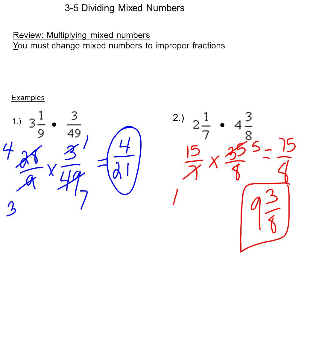 3-5 Dividing Mixed Numbers Review: Multiplying mixed numbers