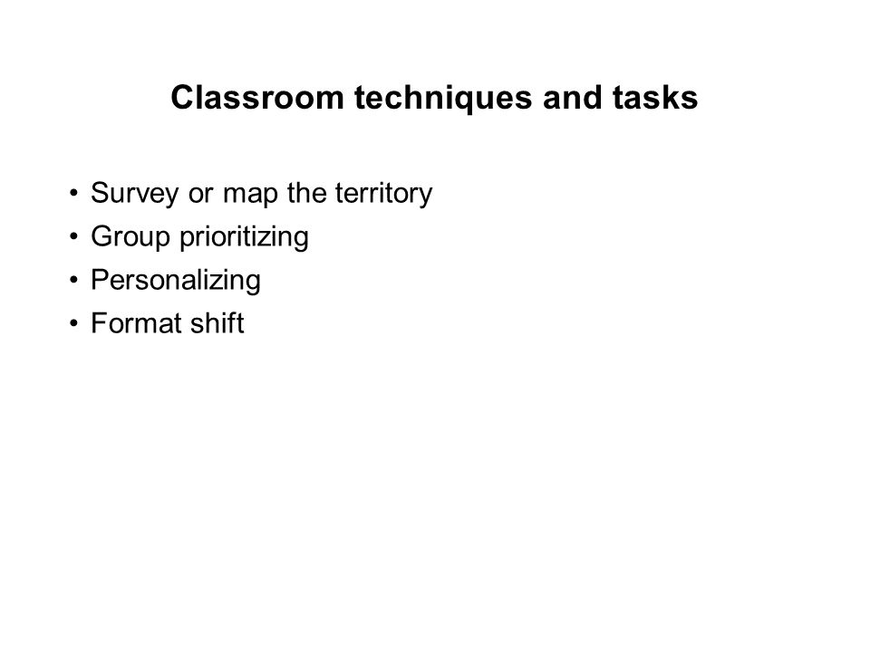 Classroom techniques and tasks