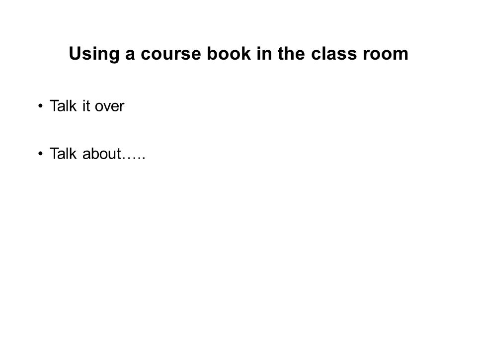 Using a course book in the class room