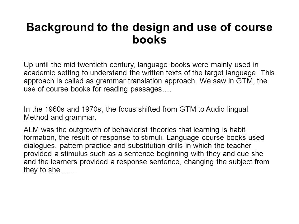 Background to the design and use of course books