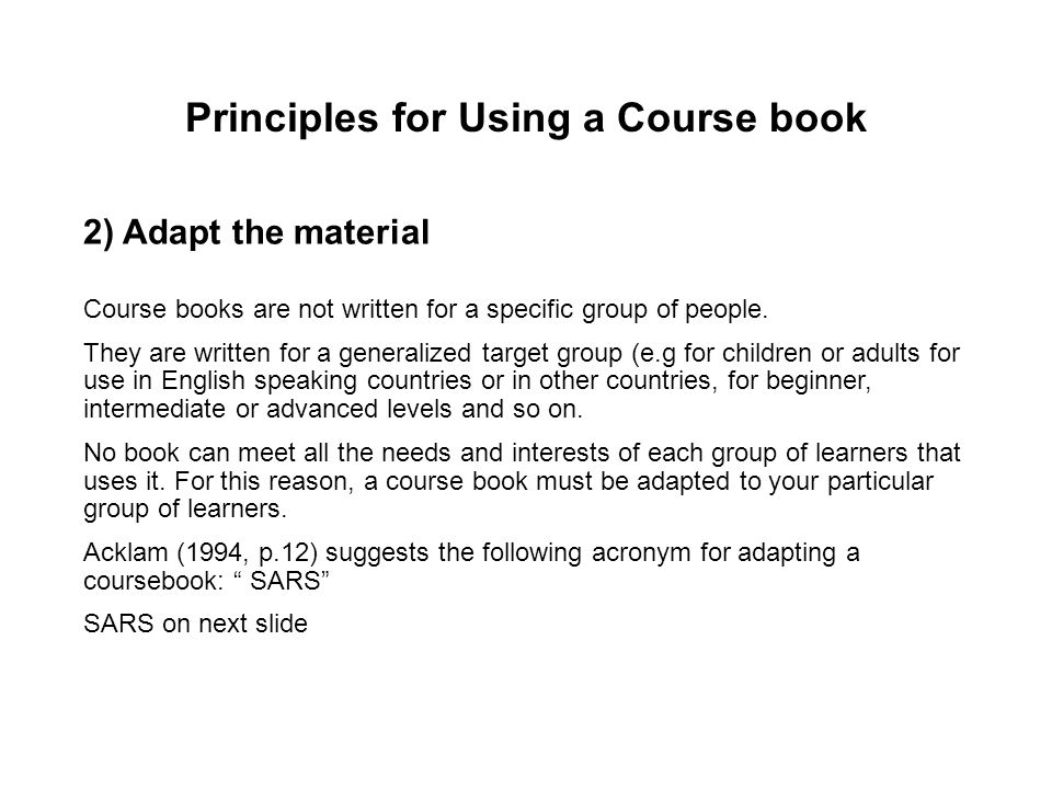 Principles for Using a Course book