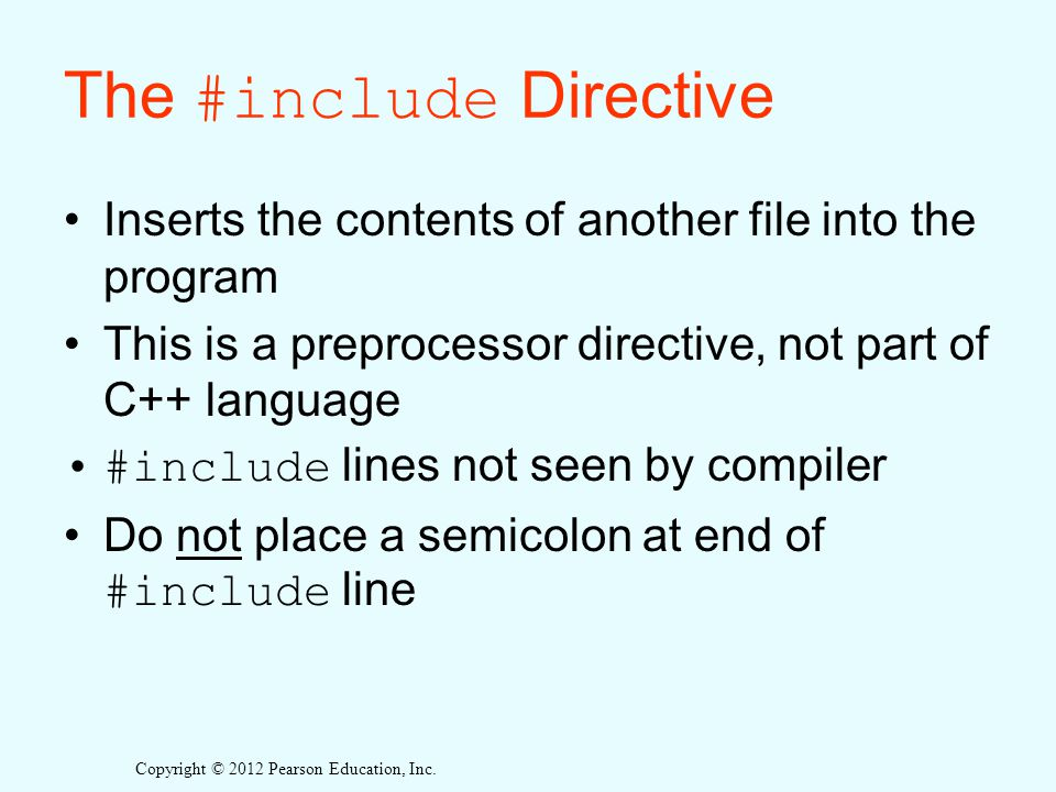 The #include Directive