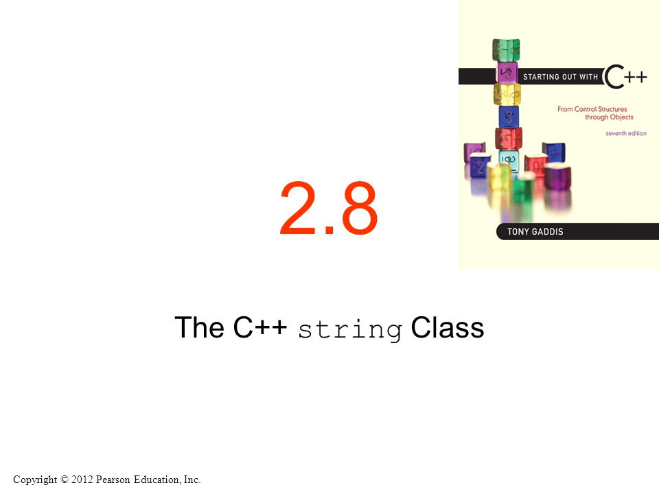 2.8 The C++ string Class