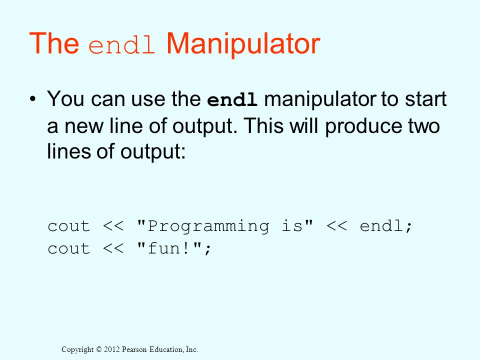 The endl Manipulator