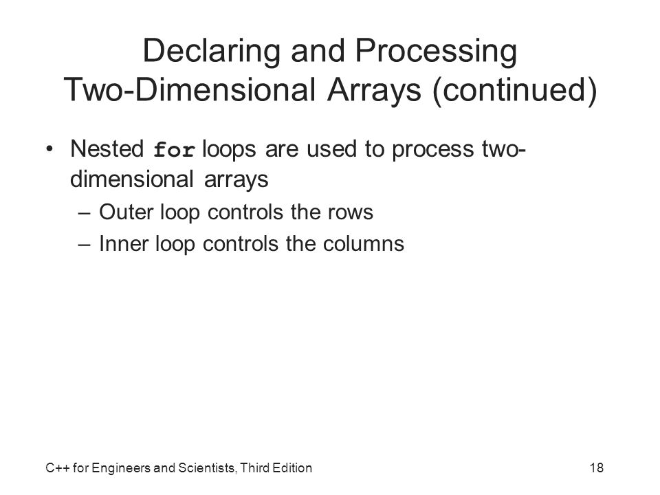 Declaring and Processing Two-Dimensional Arrays (continued)