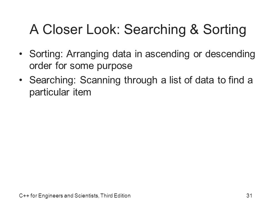A Closer Look: Searching & Sorting