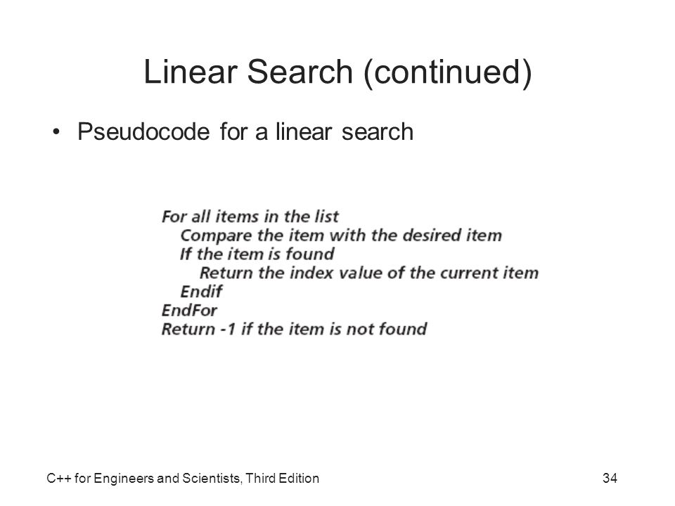 Linear Search (continued)