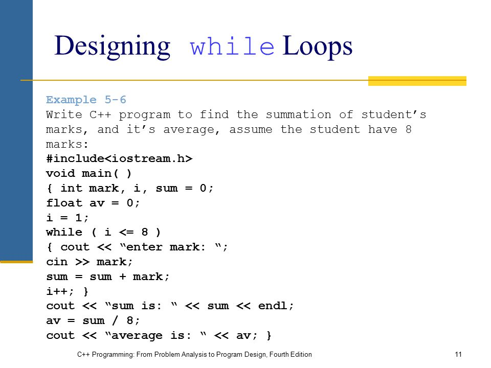 counter controlled loops and while loops It has been suggested that this article be merged with control_flow#loops the counter of a for-loop traditional for-loop' / i = 0 while i 100.