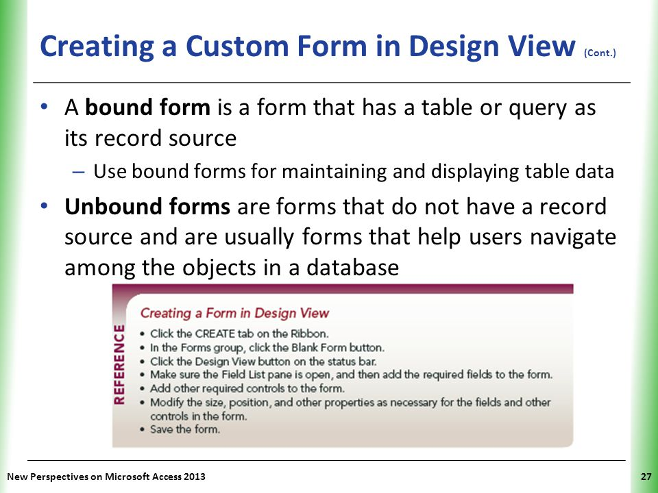 Creating a Custom Form in Design View (Cont.)