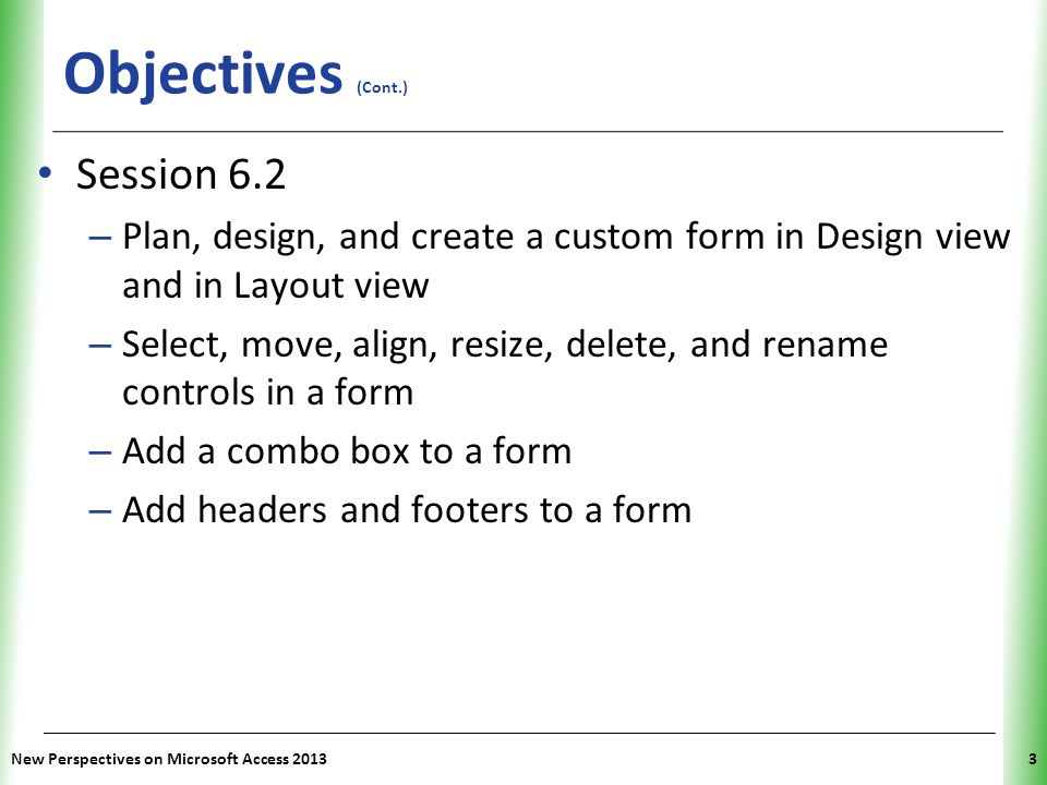 Objectives (Cont.) Session 6.2