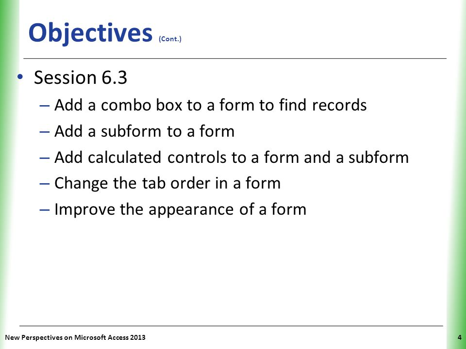 Objectives (Cont.) Session 6.3