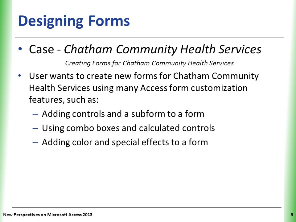 Creating Forms for Chatham Community Health Services