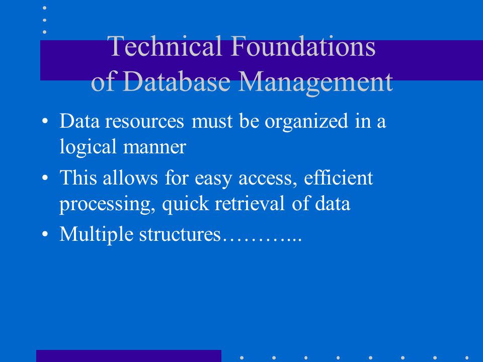 Technical Foundations of Database Management