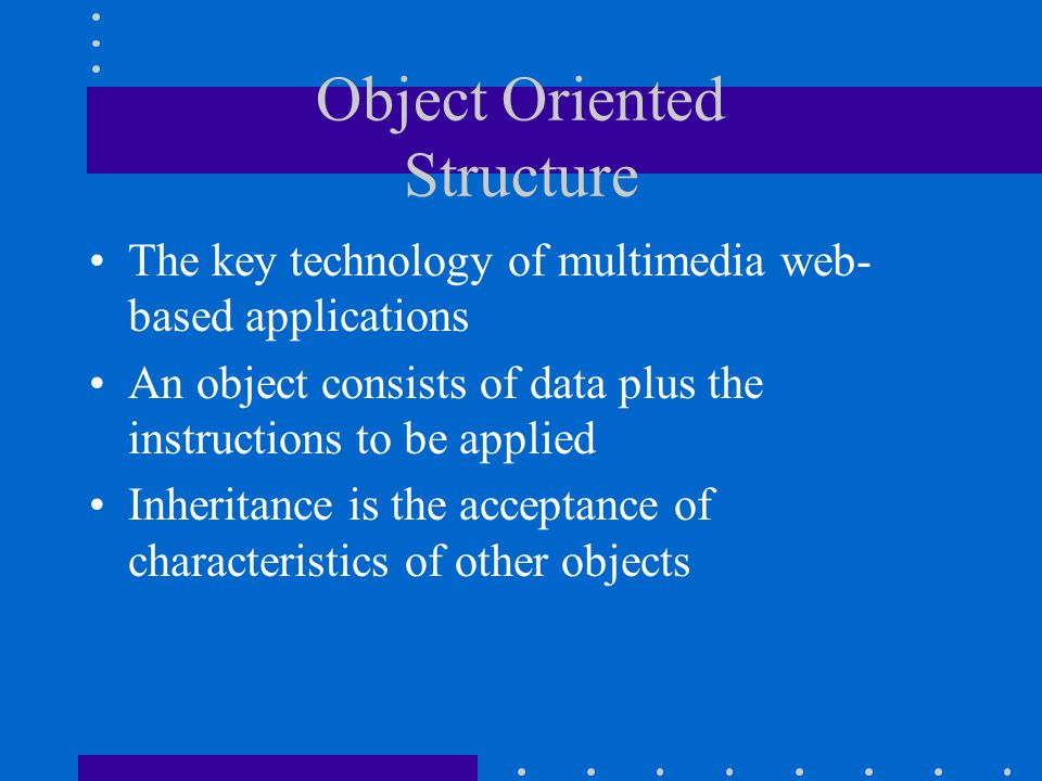 Object Oriented Structure
