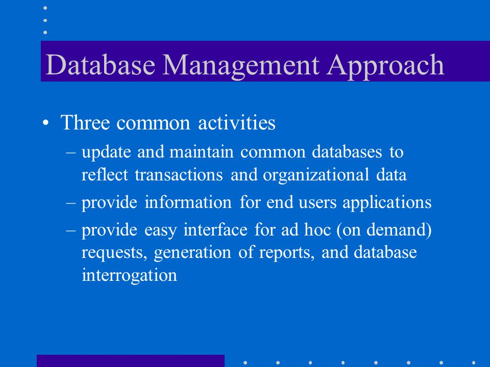 Database Management Approach
