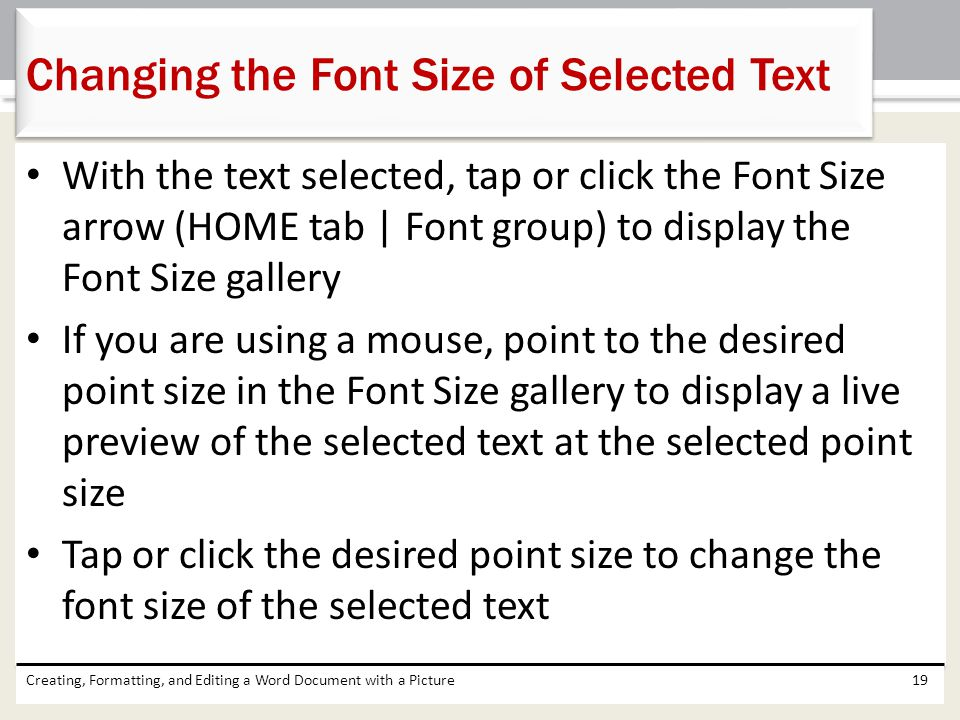 Changing the Font Size of Selected Text