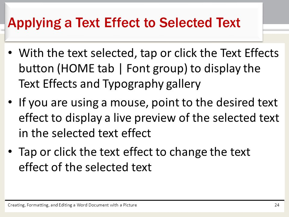 Applying a Text Effect to Selected Text