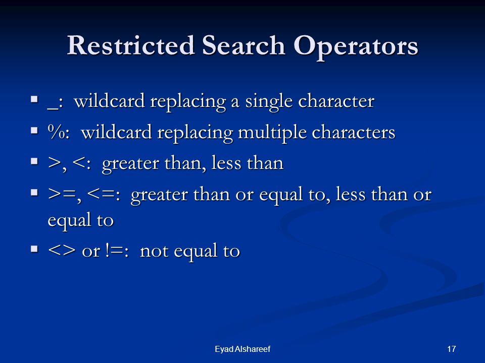 Restricted Search Operators