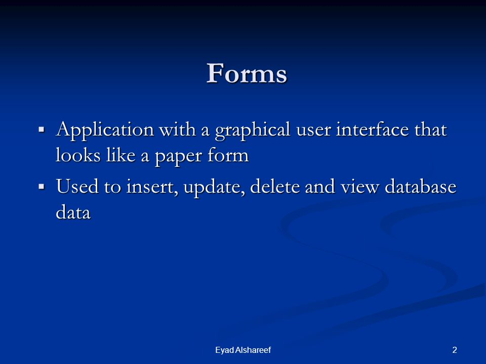 Forms Application with a graphical user interface that looks like a paper form. Used to insert, update, delete and view database data.
