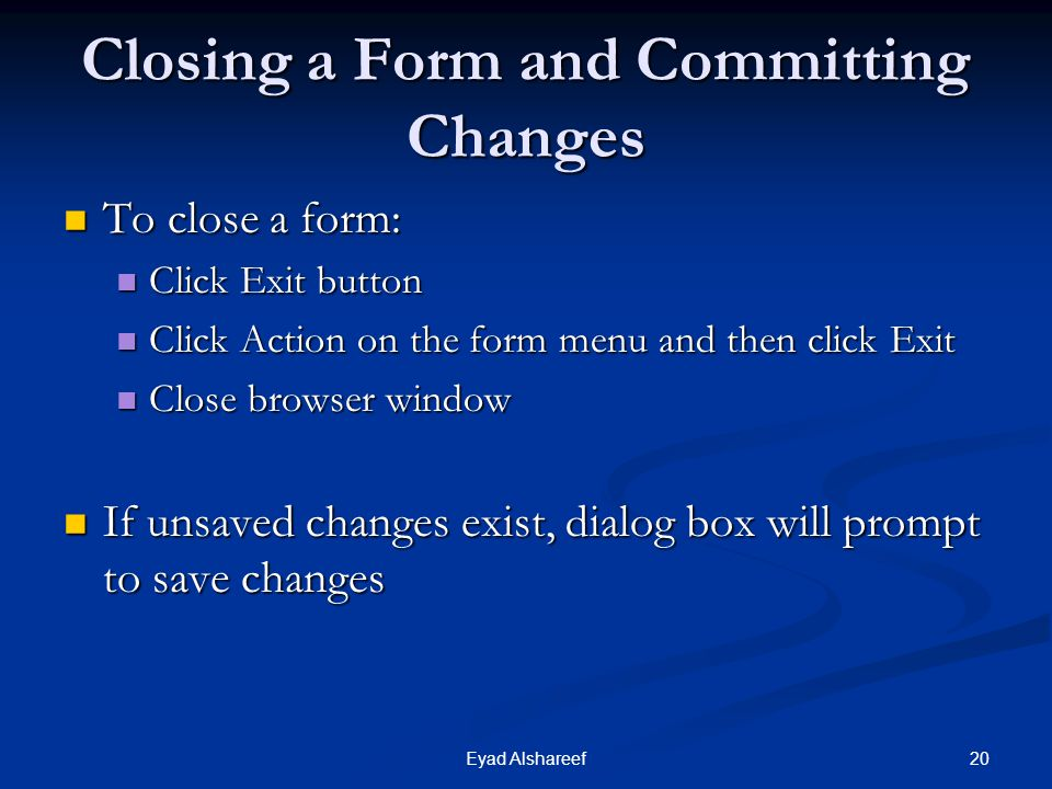Closing a Form and Committing Changes