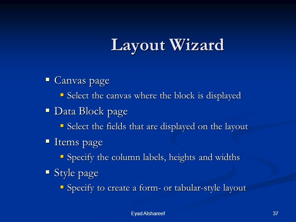 Layout Wizard Canvas page Data Block page Items page Style page