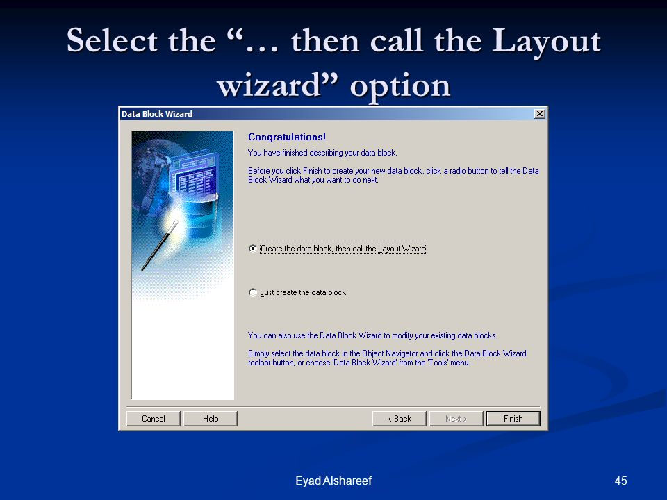 Select the … then call the Layout wizard option