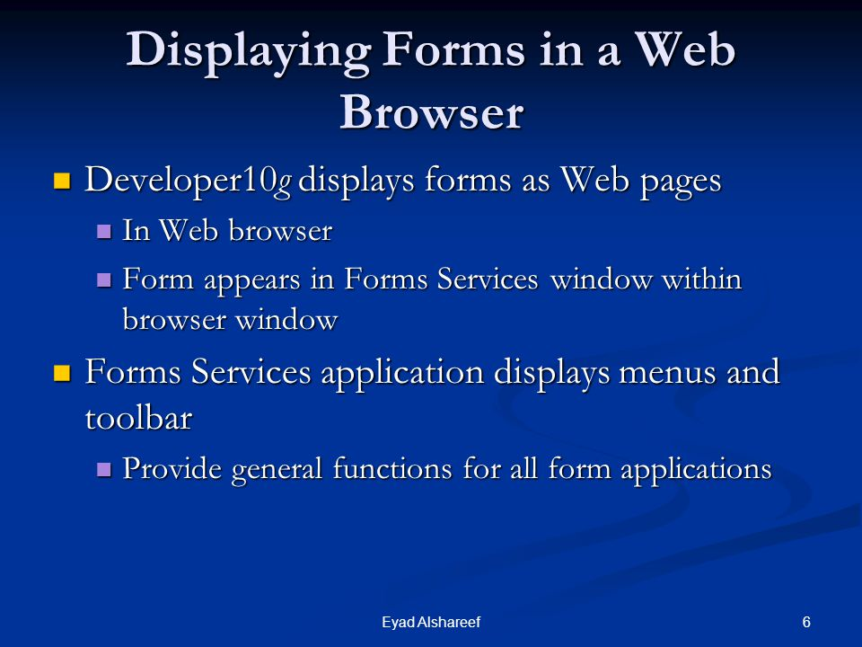 Displaying Forms in a Web Browser