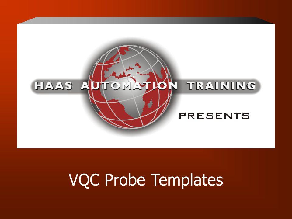 VQC Probe Templates
