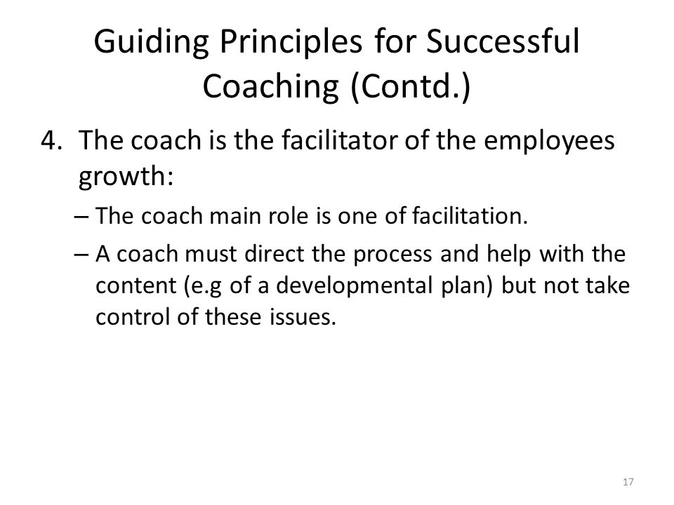 Guiding Principles for Successful Coaching (Contd.)