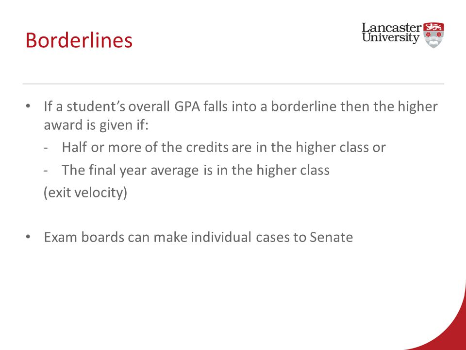 Making the grade moving to a gpa based system in a uk university borderlines if a students overall gpa falls into a borderline then the higher award is given ccuart Choice Image