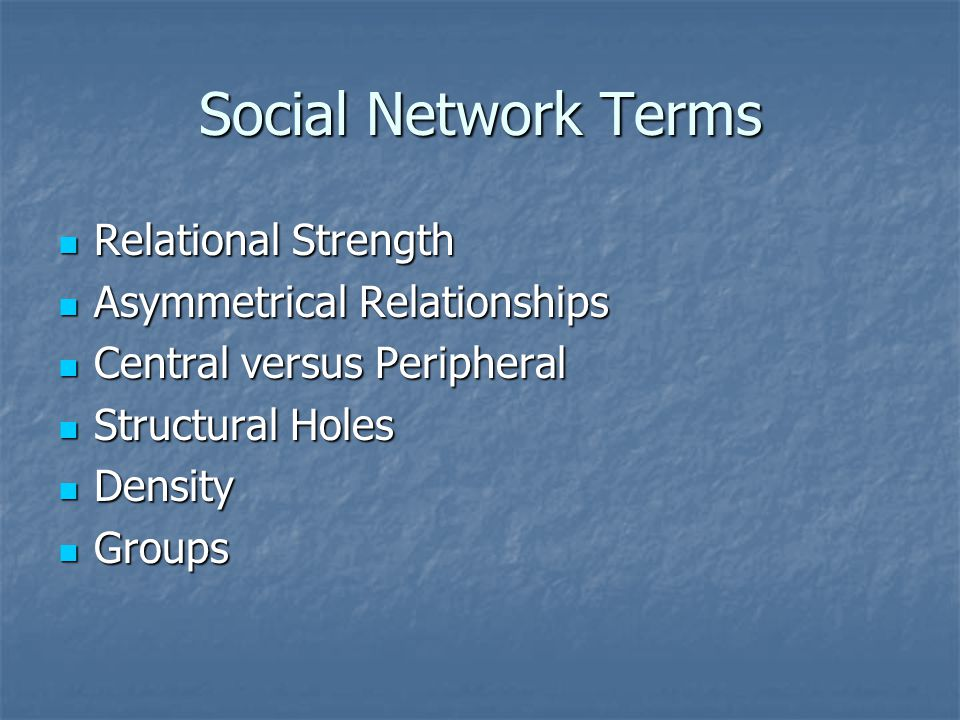 Social Network Terms Relational Strength Asymmetrical Relationships