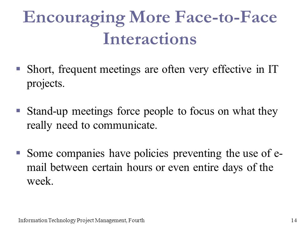 Encouraging More Face-to-Face Interactions