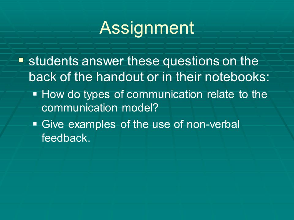 Assignment students answer these questions on the back of the handout or in their notebooks: