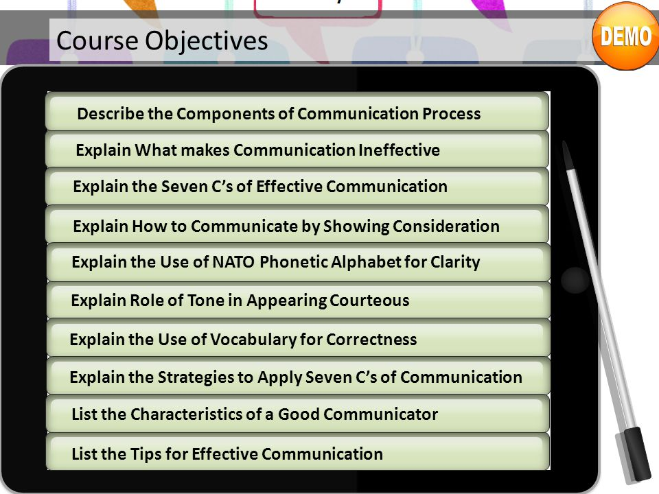 oral communication course objectives Video created by rice university for the course oral communication for engineering leaders in today's workplace, formal and informal presentations are a major communication tool, and leaders give them frequently for different purposes.