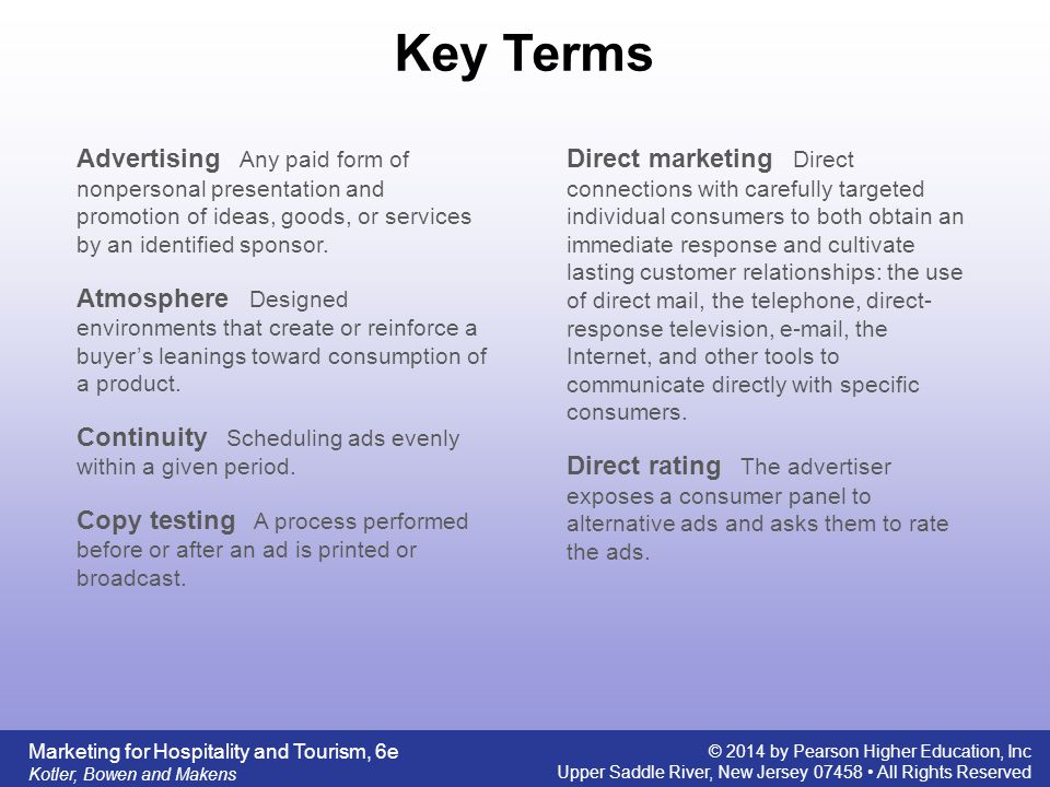 Key Terms Advertising Any paid form of nonpersonal presentation and promotion of ideas, goods, or services by an identified sponsor.