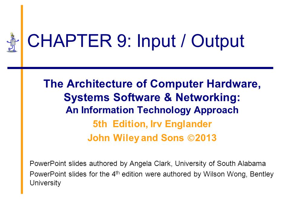 CHAPTER 9: Input / Output
