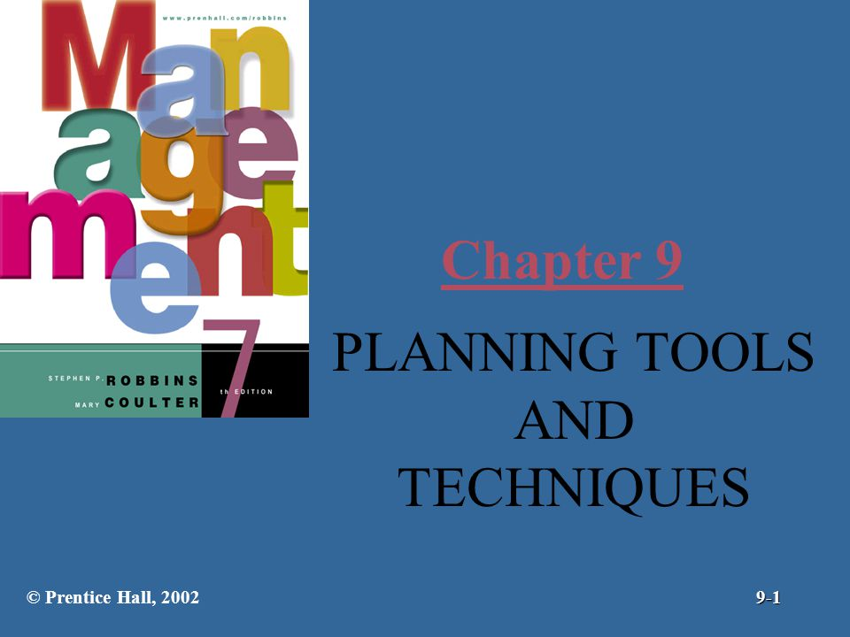 Chapter 9 planning tools and techniques prentice hall Planning tools
