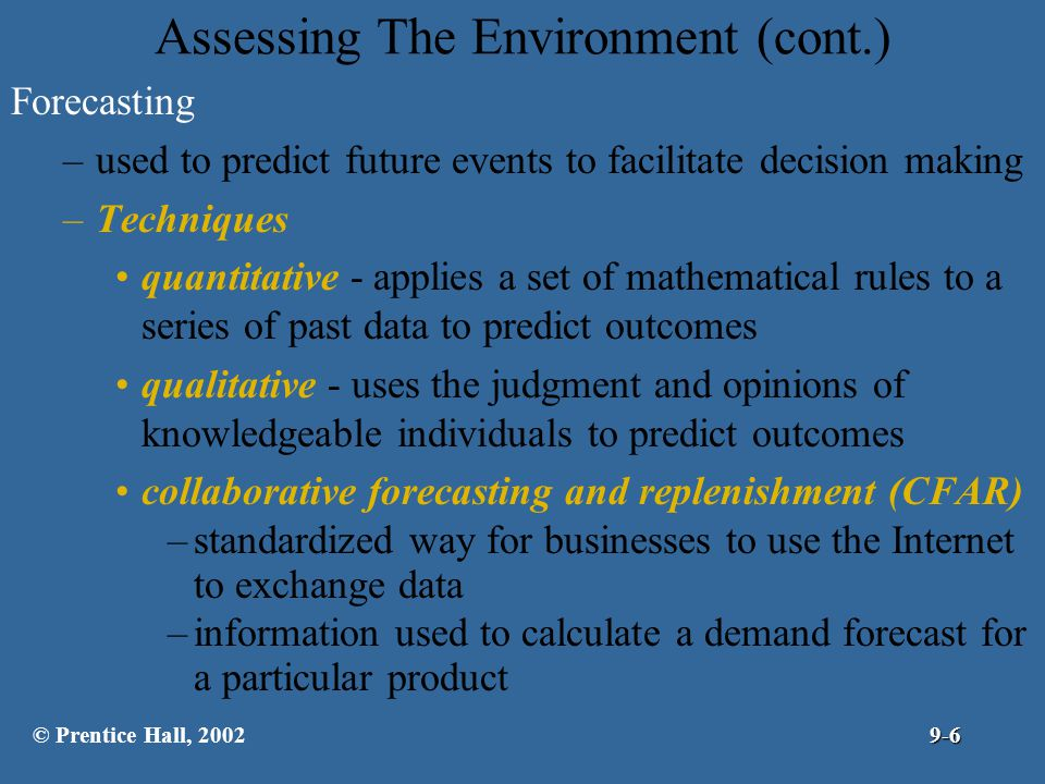 Assessing The Environment (cont.)